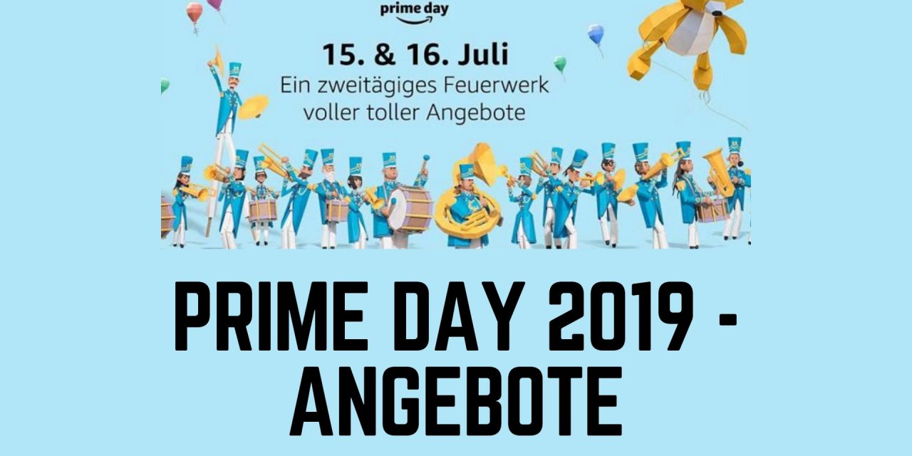 Prime Day Angebote 2019